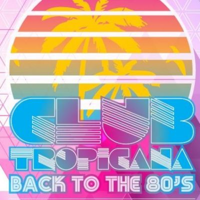 club tropicana 80s night the exeter daily