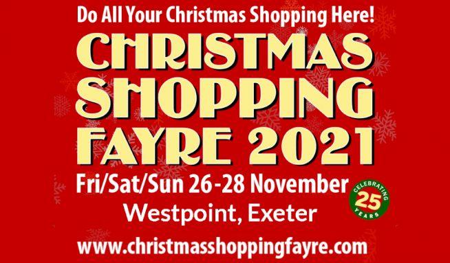 Christmas Shopping Fayre 26-28 November Westpoint Exeter