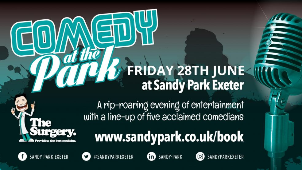 Sandy Park Comedy Night Friday 28th June